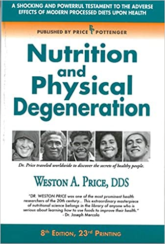 Nutrition & Physical Degeneration Book Cover