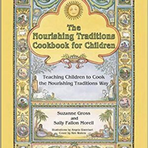 The Nourishing Traditions Cookbook for Children Book Cover